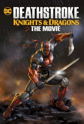 deathstroke-knights-dragons-the-movie-2020